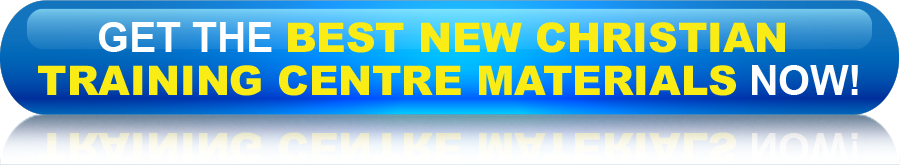 Get the best new christian training centre materials